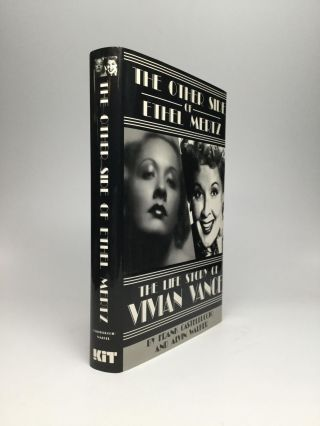 The Other Side of Ethel Mertz: The Life Story of Vivian Vance. Frank Castelluccio, Alvin Walker