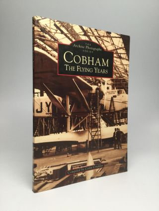 Cobham: The Flying Years. Colin Cruddas