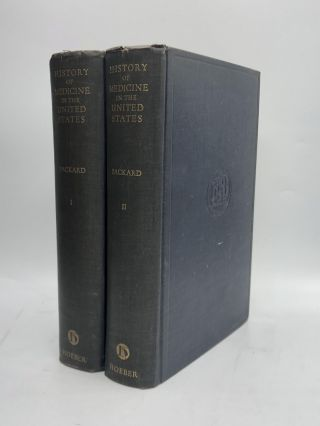 HISTORY OF MEDICINE IN THE UNITED STATES. Francis R. Packard, M. D