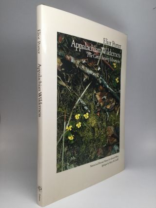 APPALACHIAN WILDERNESS: The Great Smoky Mountains. Edward Abbey
