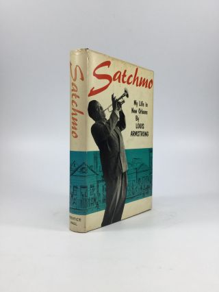 SATCHMO: My Life in New Orleans. Louis Armstrong.