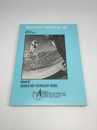 SPACE SAFETY AND RESCUE 1995. Gloria W. Heath
