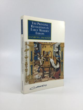 The Printing Revolution in Early Modern Europe. Elizabeth L. Eisenstein.