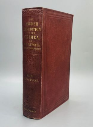 THE BRITISH EXPEDITION TO THE CRIMEA. William Howard Russell