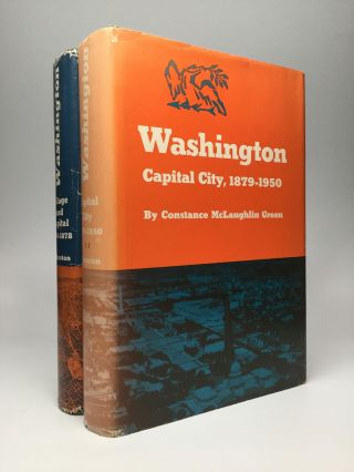 WASHINGTON: Village and Capital, 1800-1878 [and] Capital City, 1879-1950. Constance McLaughlin Green