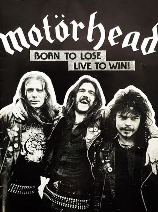 MOTORHEAD: Born to Lose, Live to Win!