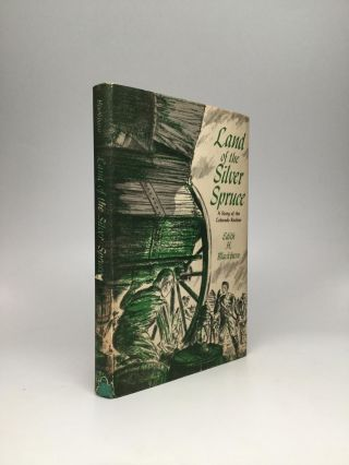 LAND OF THE SILVER SPRUCE: A Story of the Colorado Rockies. Edith H. Blackburn