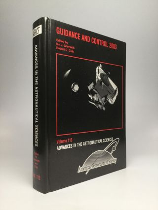 GUIDANCE AND CONTROL 2003. Ian J. Gravseth, Robert D. Culp