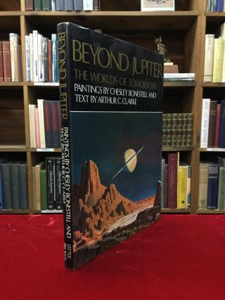 BEYOND JUPITER: The Worlds of Tomorrow. Arthur C. Clarke