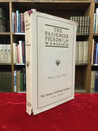 THE PASSENGER PIGEON. William Butts Mershon