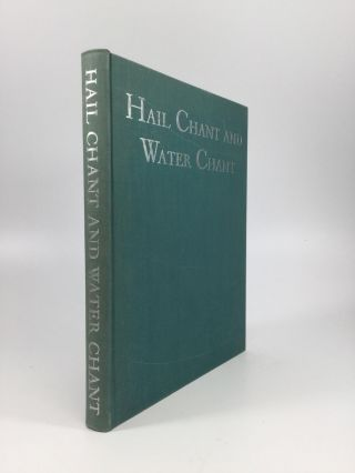 HAIL CHANT AND WATER CHANT. Mary C. Wheelwright