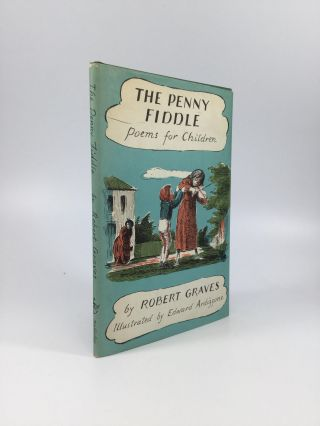THE PENNY FIDDLE: Poems for Children. Robert Graves