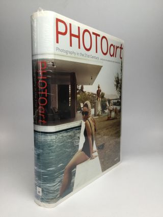 PHOTOart: Photography in the 21st Century. Uta Grosenick, Thomas Seelig