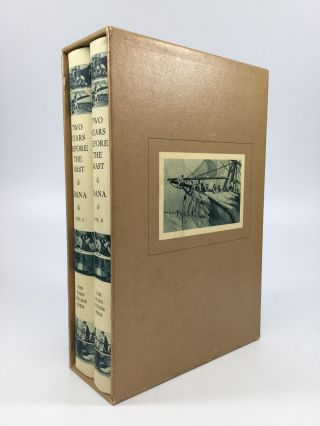 TWO YEARS BEFORE THE MAST: A Personal Narrative of Life at Sea. Richard Henry Dana, Jr