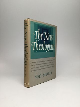 THE NEW THEOLOGIAN. Ved Mehta
