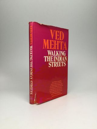 WALKING THE INDIAN STREETS. Ved Mehta.