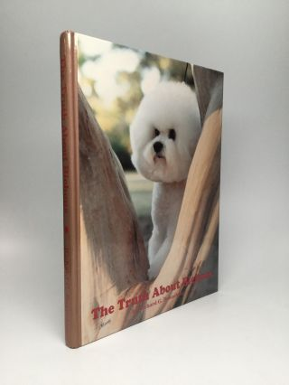 THE TRUTH ABOUT BICHONS. Richard G. Beauchamp
