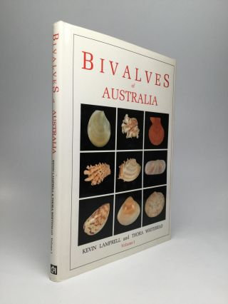 BIVALVES OF AUSTRALIA, Volume 1. Kevin Lamprell, Thora Whitehead
