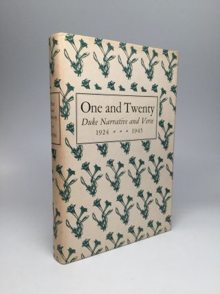 ONE AND TWENTY: Duke Narrative and Verse 1924-1945. William Blackburn