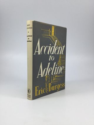 ACCIDENT TO ADELINE. Raymond Chandler, Eric Burgess
