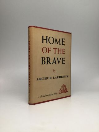 HOME OF THE BRAVE. Arthur Laurents