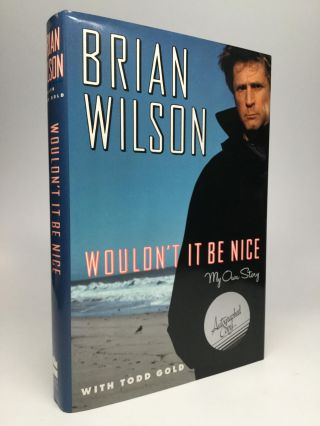 WOULDN'T IT BE NICE: My Own Story. Brian Wilson, Todd Gold