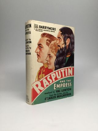 RASPUTIN AND THE EMPRESS: Novelized by Val Lewton from the Screen Play by Charles MacArthur. Val Lewton, Charles MacArthur.