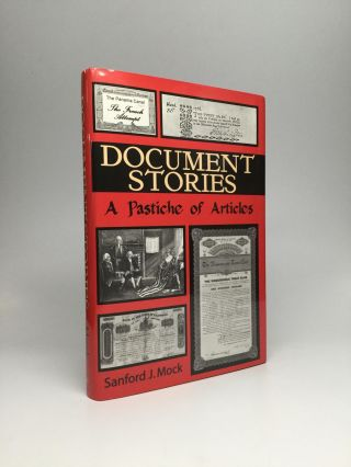 DOCUMENT STORIES: A Pastiche of Articles. Sanford J. Mock.