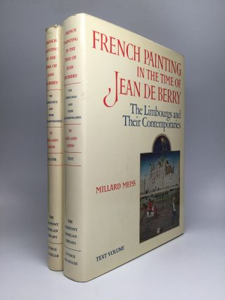 FRENCH PAINTING IN THE TIME OF JEAN DE BERRY: The Limbourgs and Their Contemporaries - Text and Plates. Millard Meiss.
