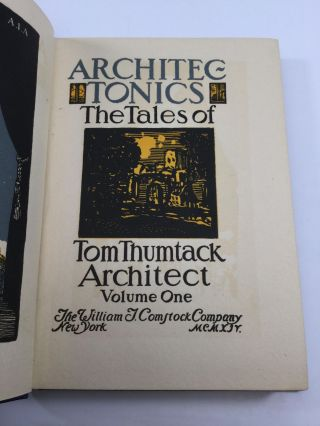 ARCHITECTONICS: The Tales of Tom Thumtack, Architect