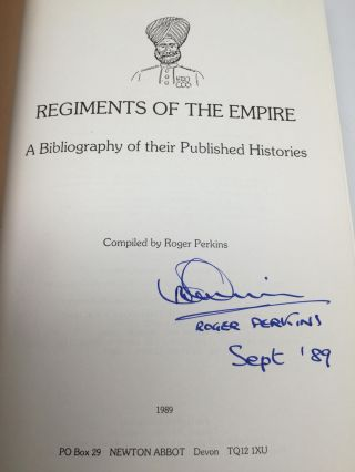 REGIMENTS OF THE EMPIRE: A Bibliography