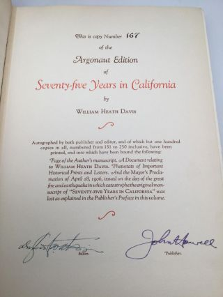 SEVENTY-FIVE YEARS IN CALIFORNIA: A History of Events and Life in California: Personal, Political and Military; Under the Mexican Regime; During the Quasi-Military Government of the Territory by the United States, and after the admission of the State to the Union