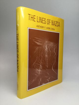 THE LINES OF NAZCA. Anthony F. Aveni