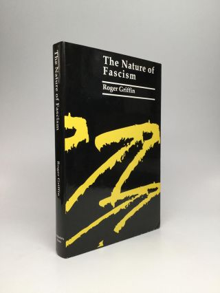 THE NATURE OF FASCISM. Roger Griffin