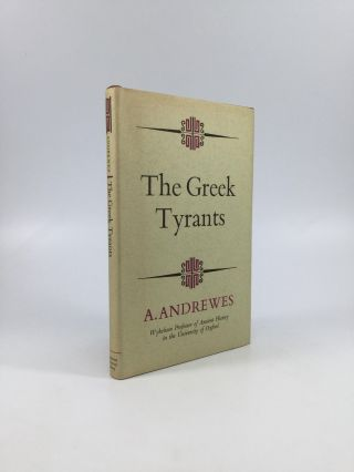 THE GREEK TYRANTS. A. Andrewes