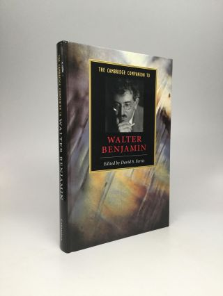 THE CAMBRIDGE COMPANION TO WALTER BENJAMIN. David S. Ferris