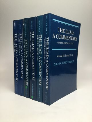 THE ILIAD: A Commentary - Complete Six Volume Set. G. S. Kirk, , Mark W. Edwards, Richard Janko, Bryan Hainsworth, Nicholas Richardson.