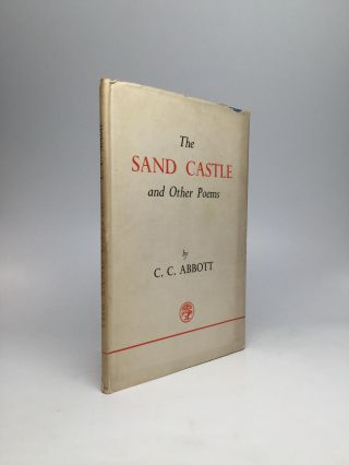 THE SAND CASTLE AND OTHER POEMS. Claude Colleer Abbott