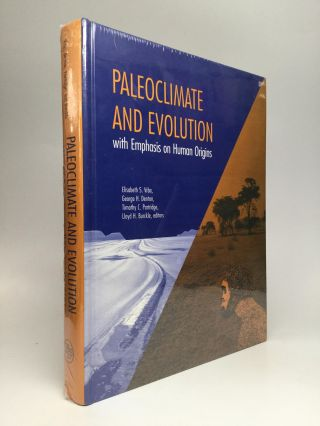 PALEOCLIMATE AND EVOLUTION, with Emphasis on Human Origins. Elisabeth S. Vrba, Timothy C....