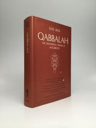 QABBALAH: The Philosophical Writings of Solomon Ben Yehudah Ibn Gebirol or Avicebron