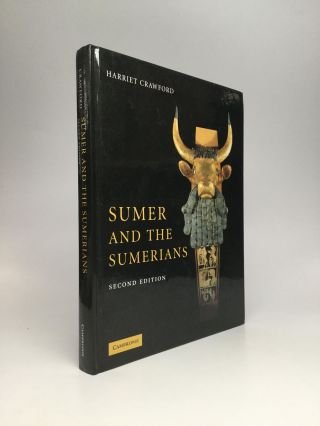 SUMER AND THE SUMERIANS. Harriet Crawford.