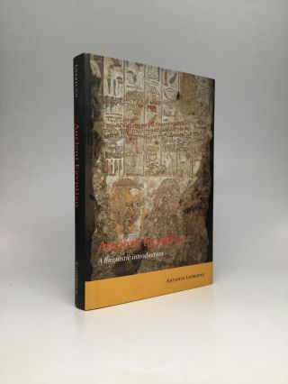 ANCIENT EGYPTIAN: A Linguistic Introduction. Antonio Loprieno