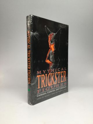 MYTHICAL TRICKSTER FIGURES: Contours, Contexts, and Criticisms. William J. Hynes, William G. Doty
