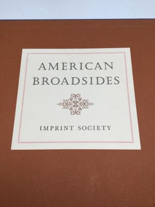 AMERICAN BROADSIDES: Sixty facsimiles dated 1680 to 1800 reproduced from originals in the...