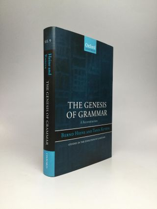THE GENESIS OF GRAMMAR: A Reconstruction. Bernd Heine, Tania Kuteva