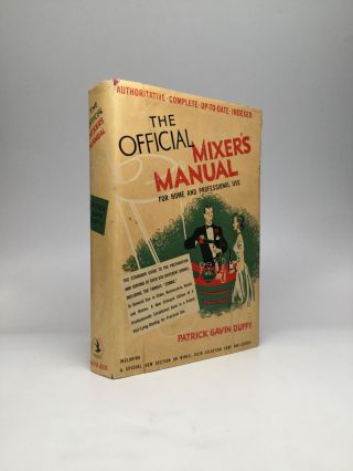 THE OFFICIAL MIXER'S MANUAL: The Standard Guide for Professional and Amateur Bartenders Throughout the World. Patrick Gavin Duffy.
