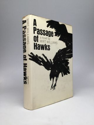 A PASSAGE OF HAWKS. Wirt Williams.