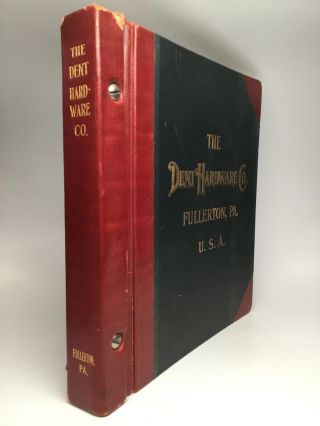 CATALOGUE OF REFRIGERATOR HARDWARE AND HARDWARE SPECIALTIES, Volume B: 1911. The Dent Hardware Co