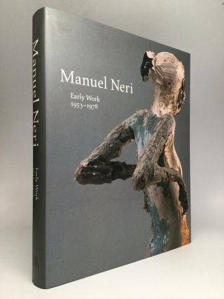 MANUEL NERI: Early Work 1953-1978. Price Amerson