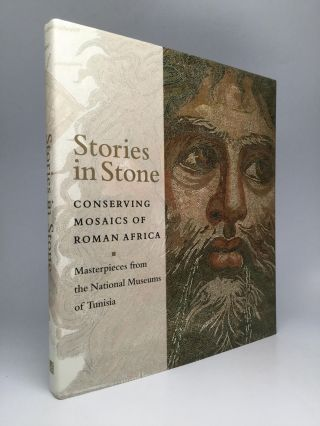 STORIES IN STONE: Conserving Mosaics of Roman Africa. Aiche Ben Abed.